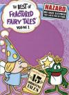 Best of Fractured Fairy Tales, The vol 1